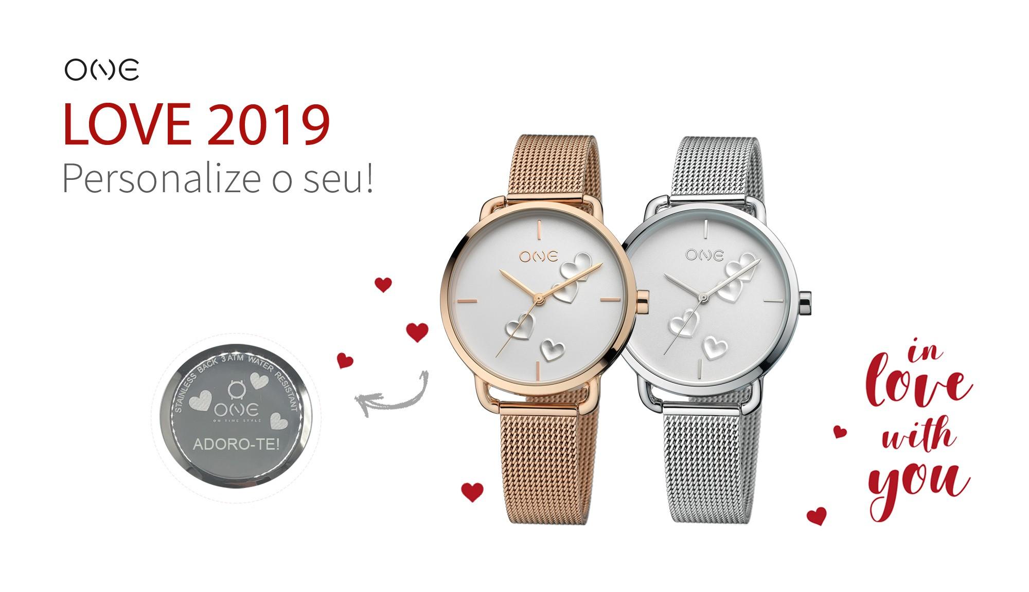 Relógios ONE Love 2019